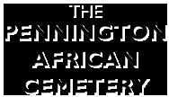 The Pennington African Cemetery